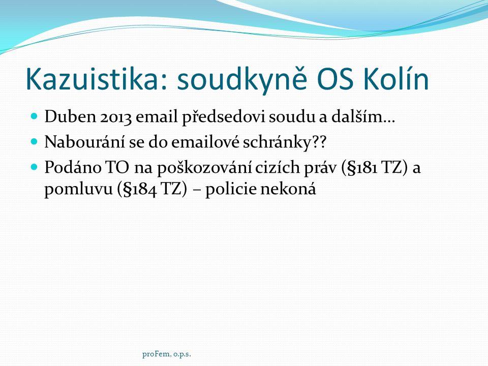 Kazuistika: soudkyně OS Kolín