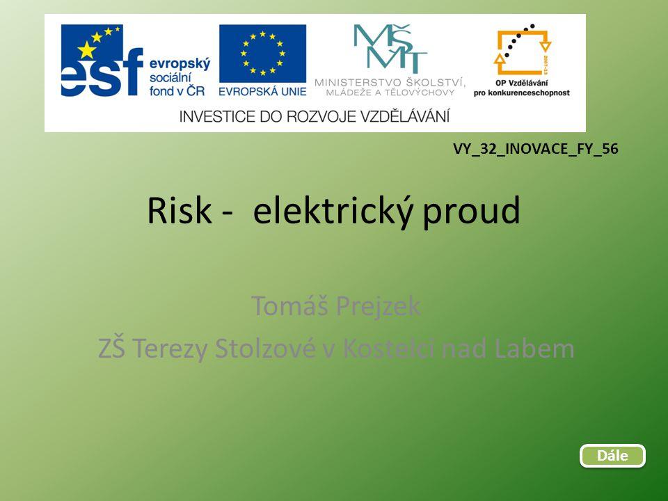 Risk - elektrický proud