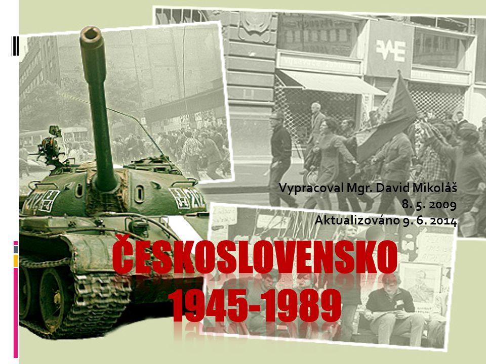 Vypracoval Mgr. David Mikoláš 8. 5. 2009 Aktualizováno 9. 6. 2014