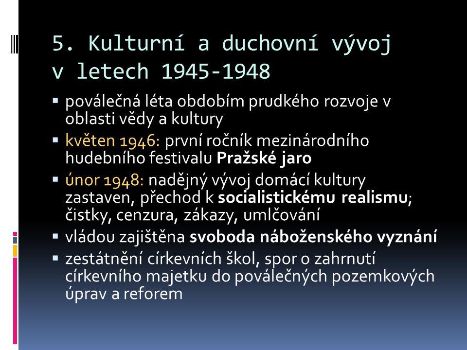 5. Kulturní a duchovní vývoj v letech 1945-1948