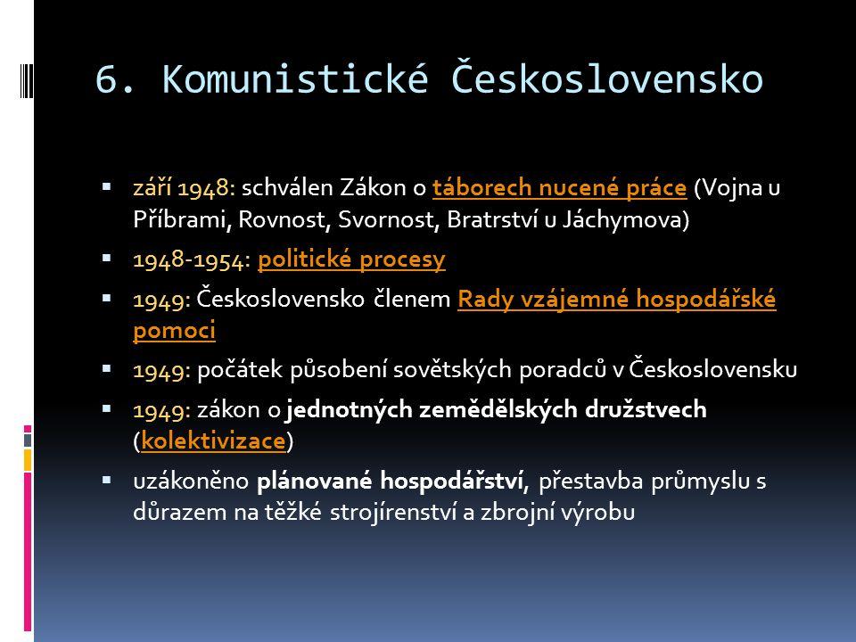 6. Komunistické Československo