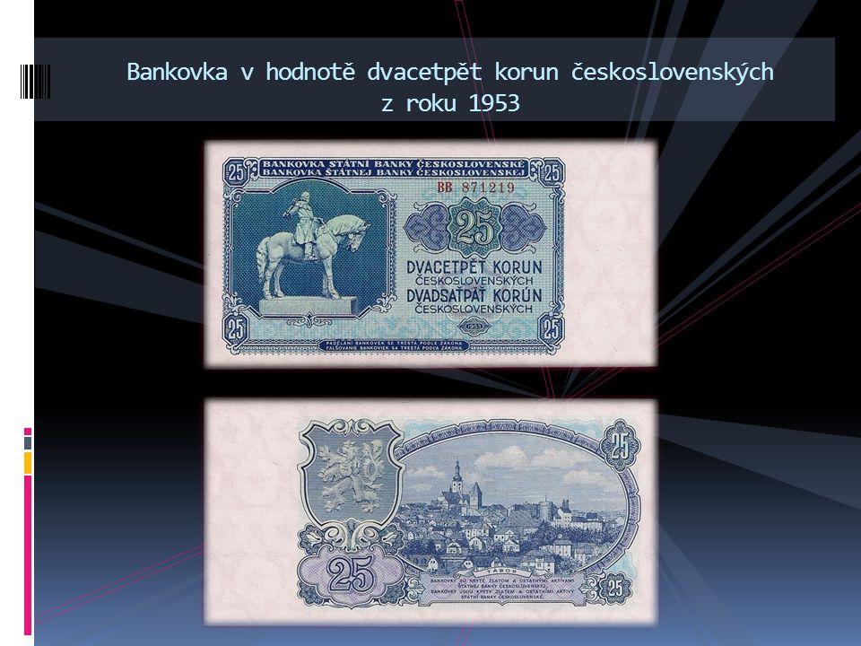 Bankovka v hodnotě dvacetpět korun československých z roku 1953
