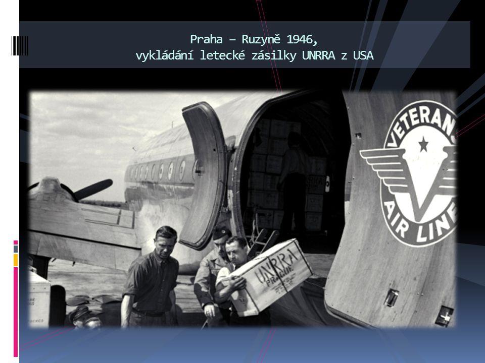 Praha – Ruzyně 1946, vykládání letecké zásilky UNRRA z USA