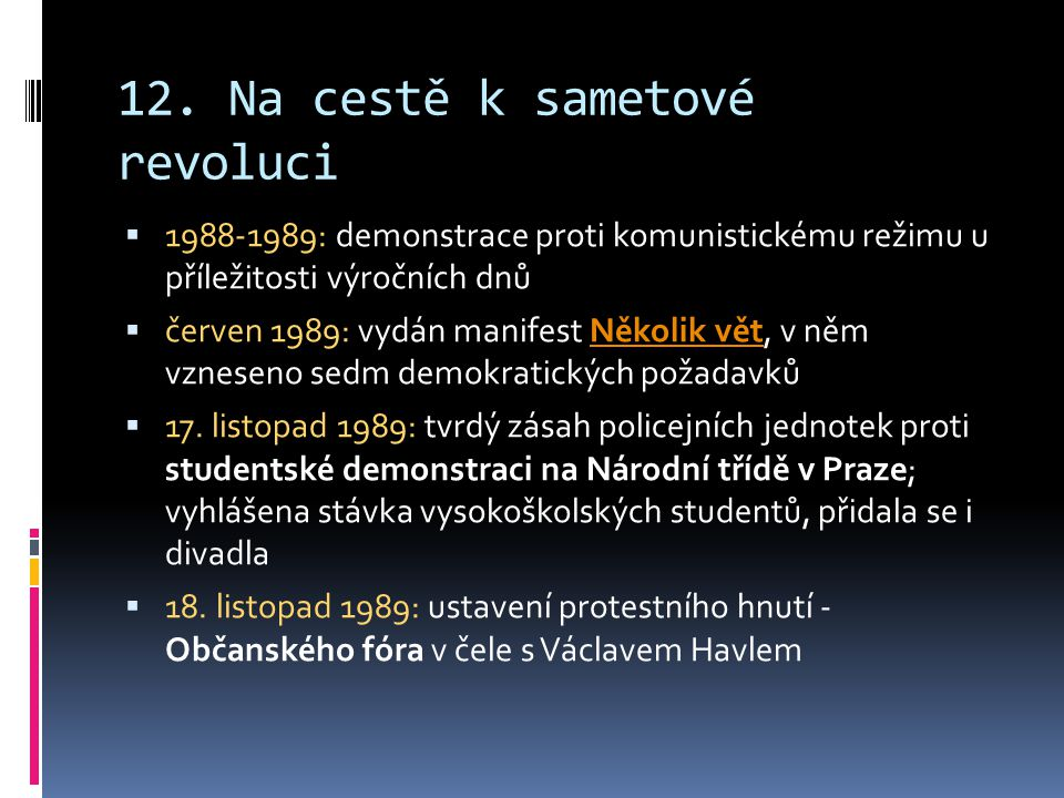 12. Na cestě k sametové revoluci