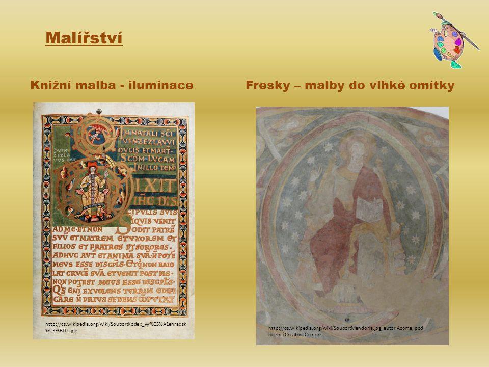 Malířství Knižní malba - iluminace Fresky – malby do vlhké omítky
