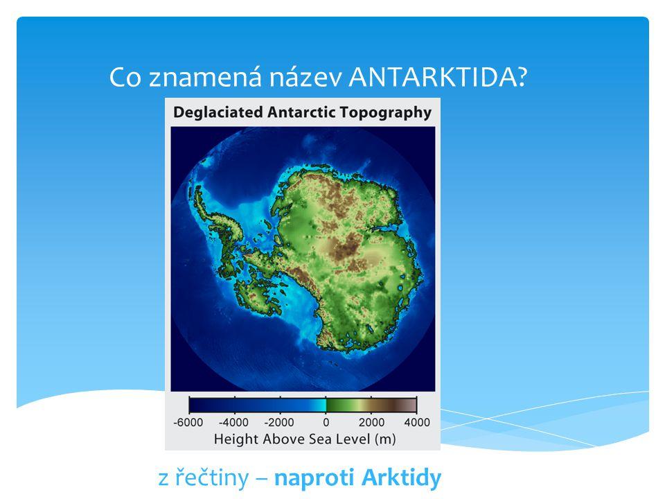 Co znamená název ANTARKTIDA