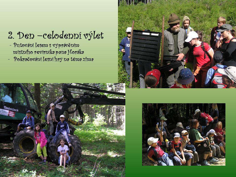 2. Den –celodenní výlet - Putování lesem s vyprávěním