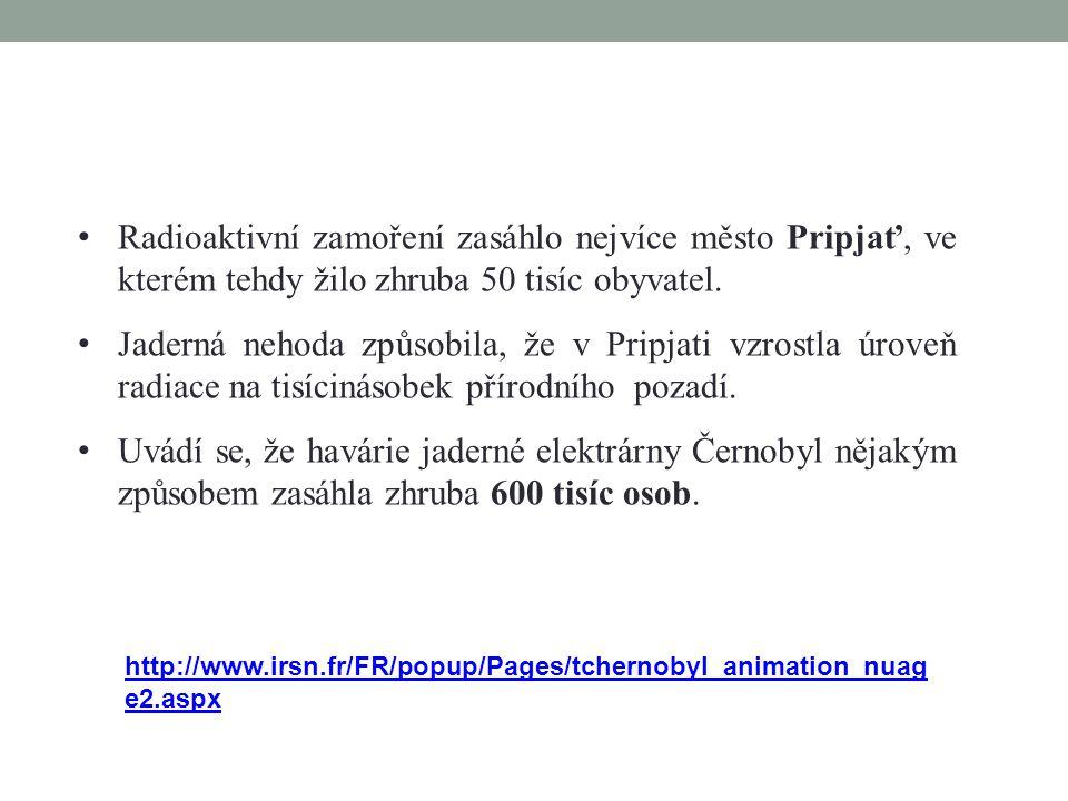 Radioaktivní zamoření zasáhlo nejvíce město Pripjať, ve kterém tehdy žilo zhruba 50 tisíc obyvatel.