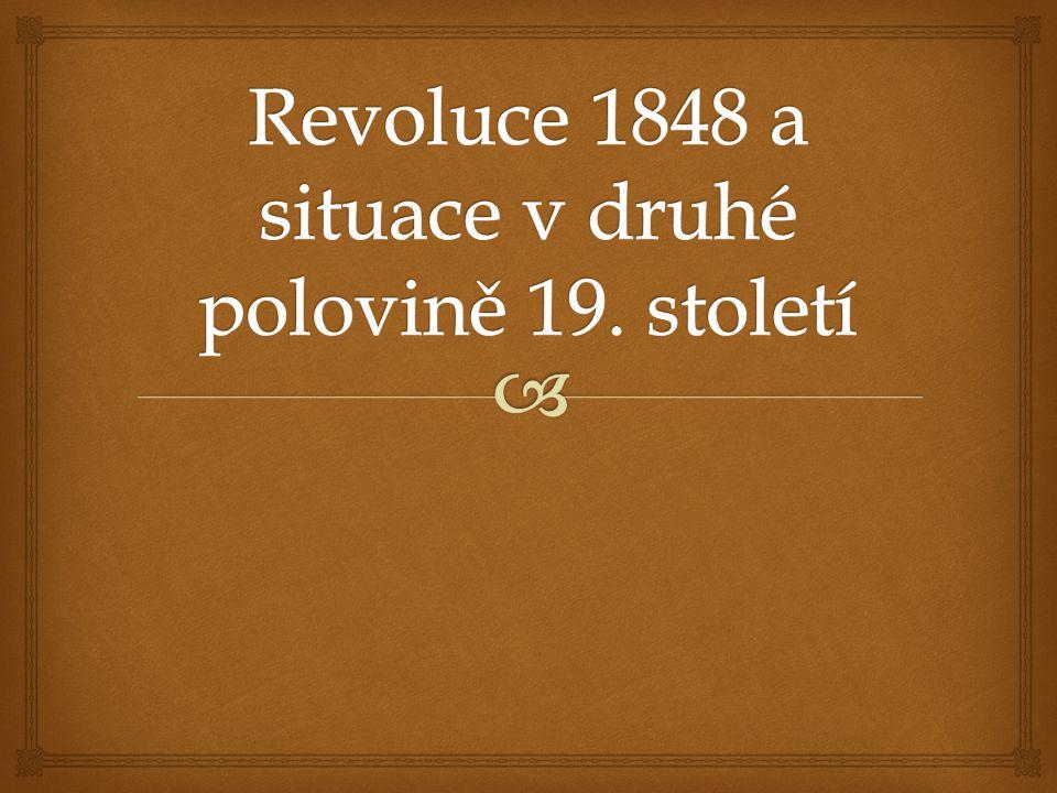 Revoluce 1848 a situace v druhé polovině 19. století