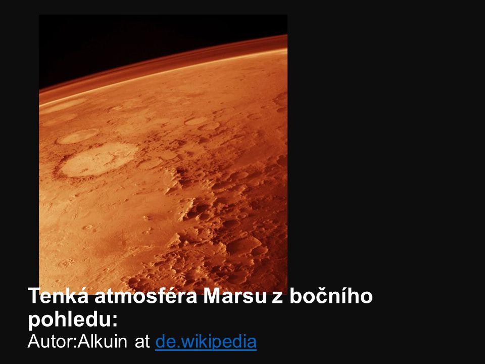 Tenká atmosféra Marsu z bočního pohledu: Autor:Alkuin at de.wikipedia