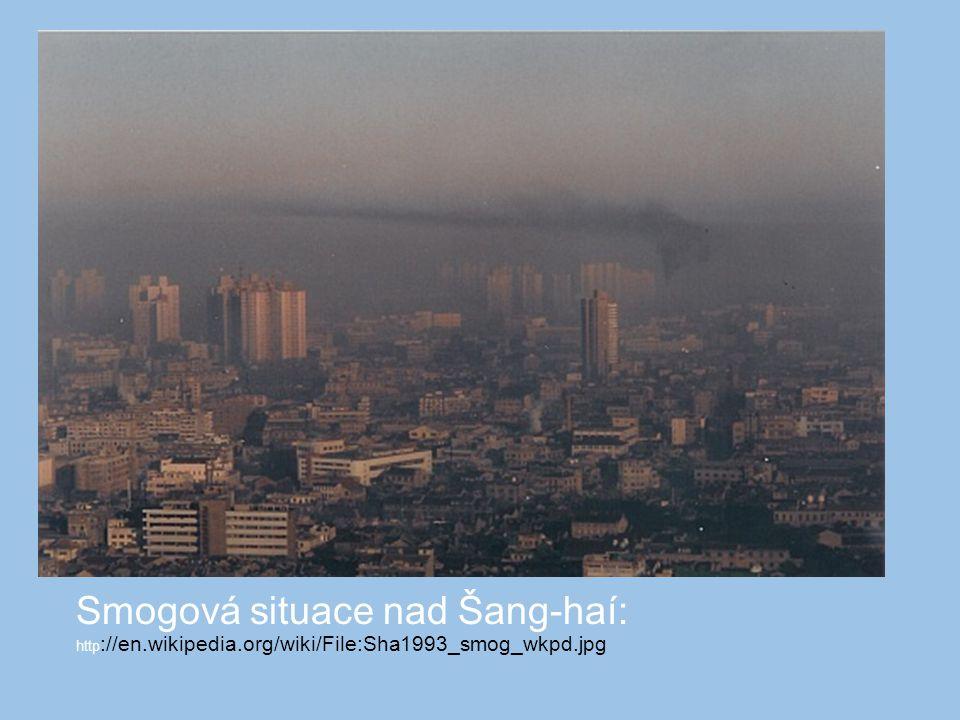 Smogová situace nad Šang-haí: http://en. wikipedia