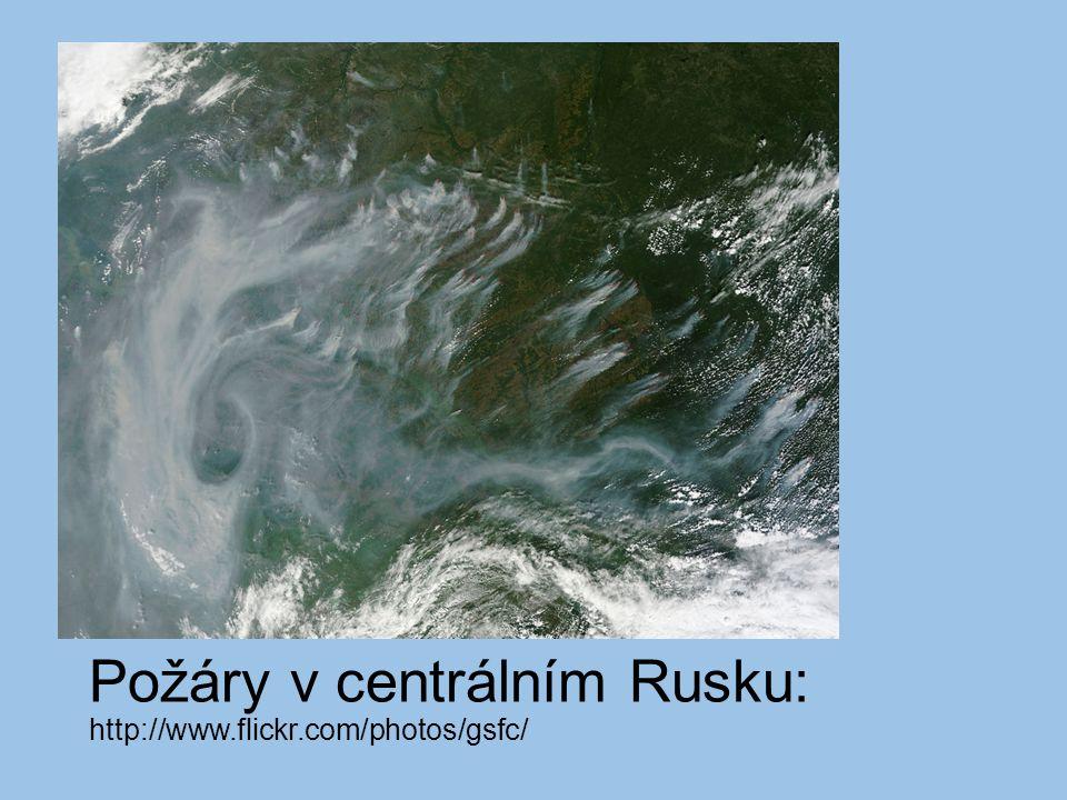 Požáry v centrálním Rusku: http://www.flickr.com/photos/gsfc/