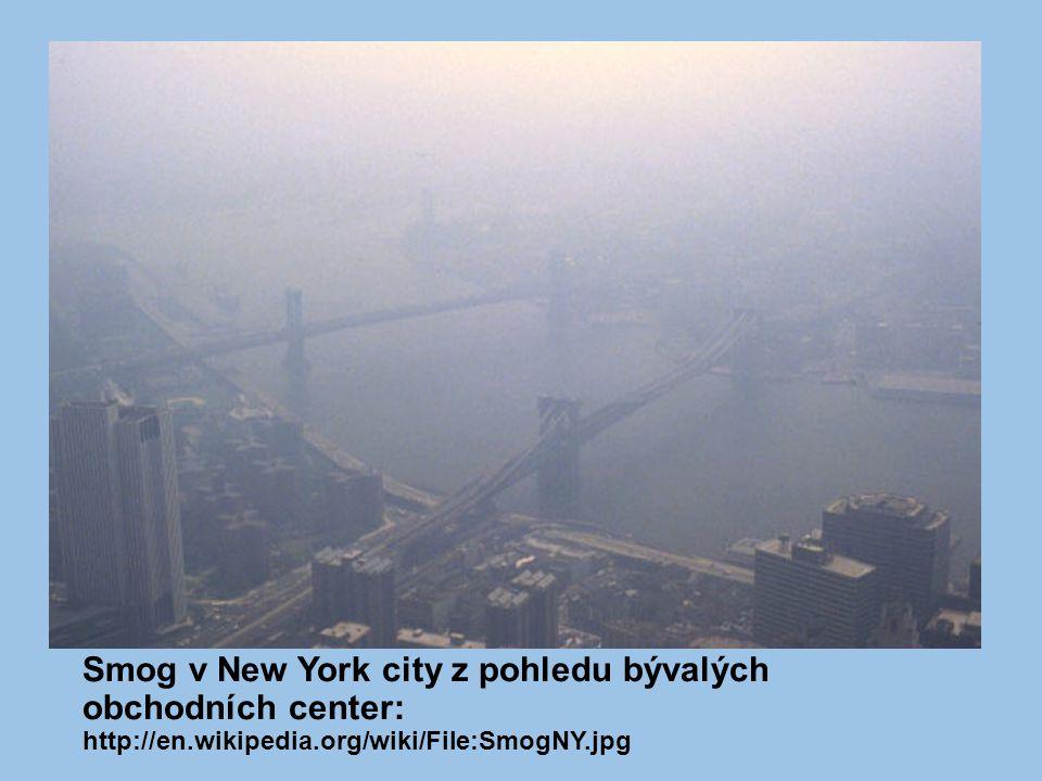 Smog v New York city z pohledu bývalých obchodních center: http://en