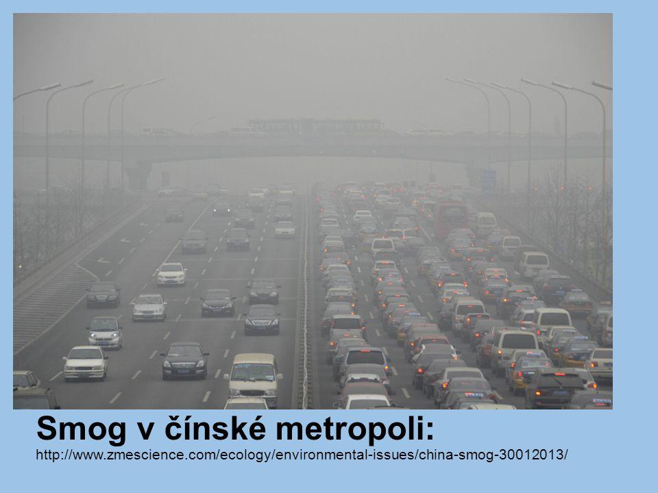 Smog v čínské metropoli: http://www. zmescience