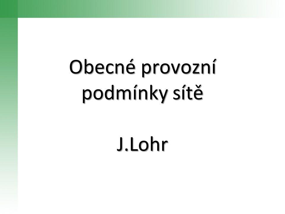 Obecné provozní podmínky sítě J.Lohr