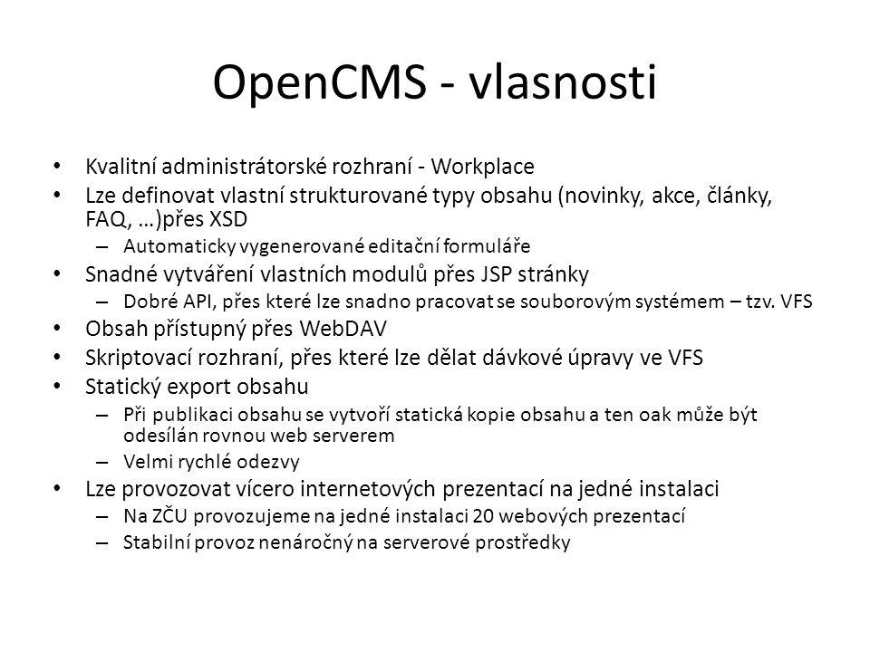 OpenCMS - vlasnosti Kvalitní administrátorské rozhraní - Workplace