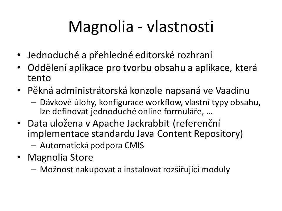 Magnolia - vlastnosti Jednoduché a přehledné editorské rozhraní