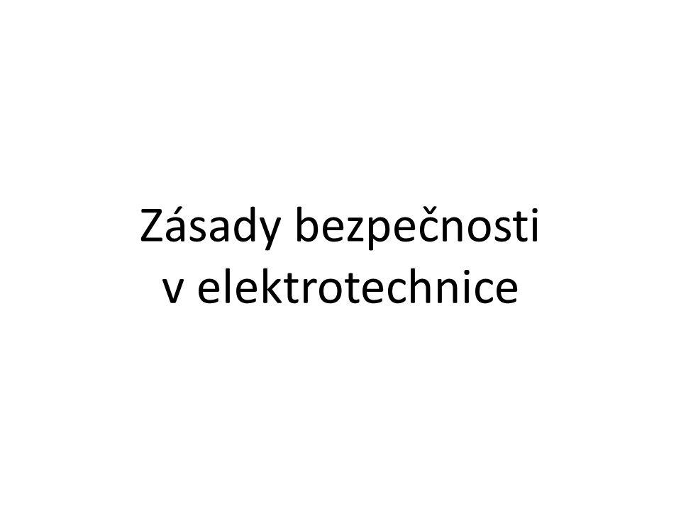 Zásady bezpečnosti v elektrotechnice