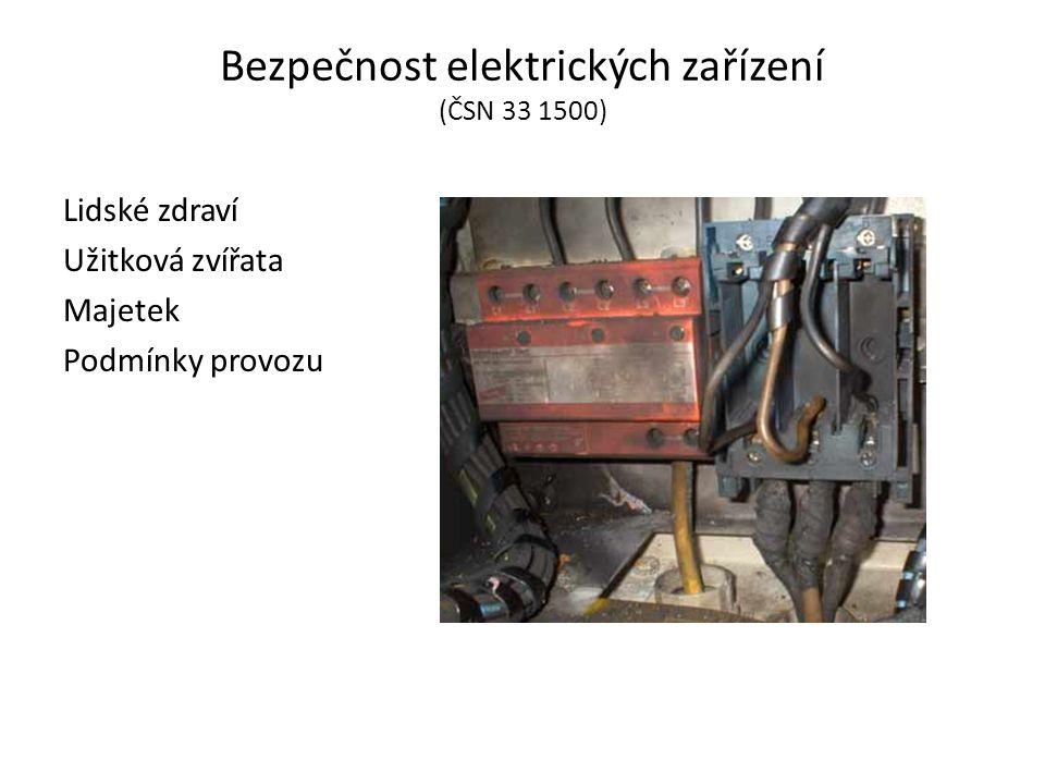 Bezpečnost elektrických zařízení (ČSN 33 1500)
