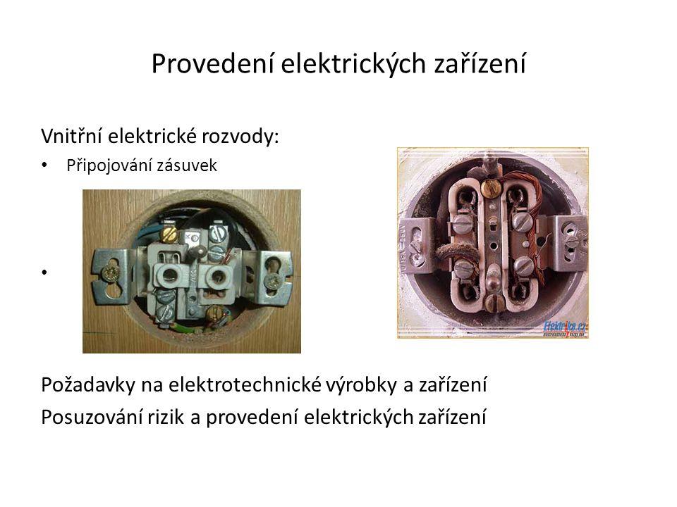 Provedení elektrických zařízení