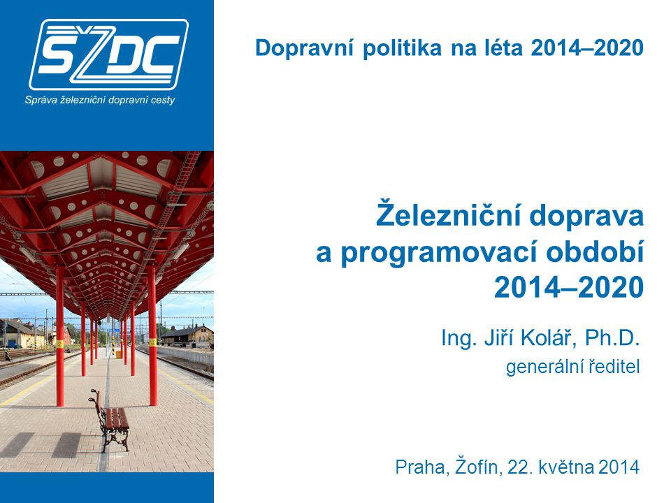 Železniční doprava a programovací období 2014–2020