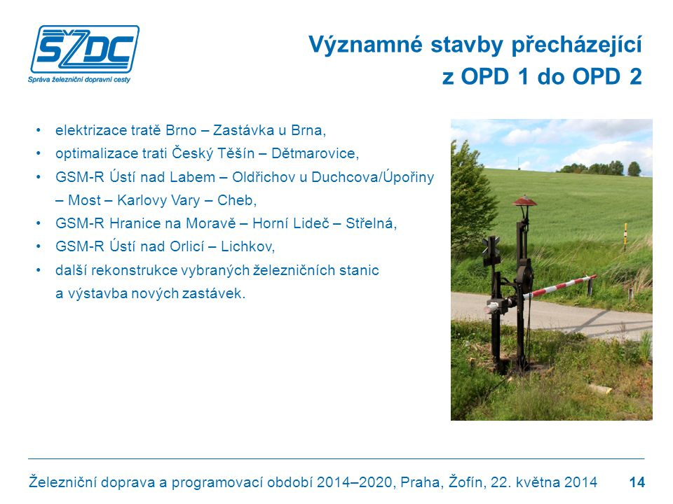 Významné stavby přecházející z OPD 1 do OPD 2