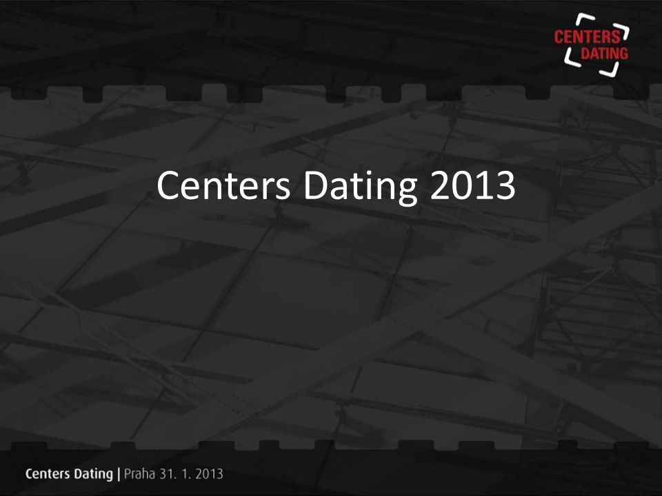 Centers Dating 2013