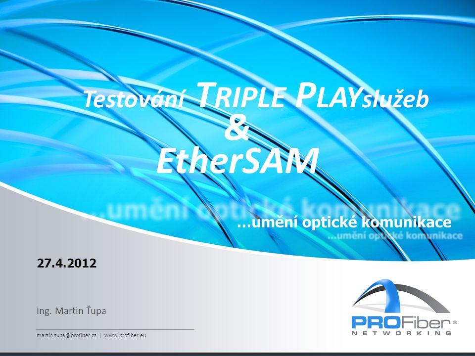 Testování Triple Playslužeb
