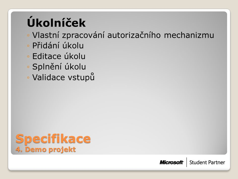 Specifikace 4. Demo projekt