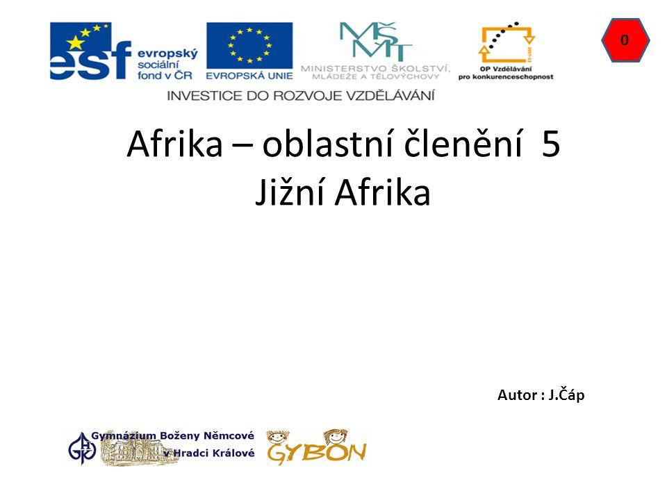 Afrika – oblastní členění 5 Jižní Afrika