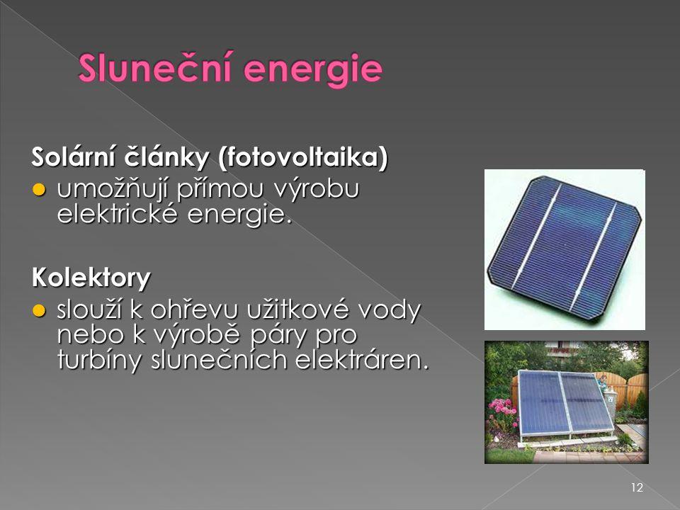 Sluneční energie Solární články (fotovoltaika)