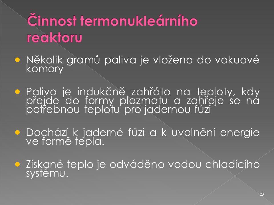 Činnost termonukleárního reaktoru