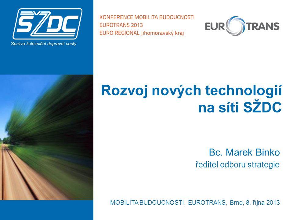 Rozvoj nových technologií na síti SŽDC