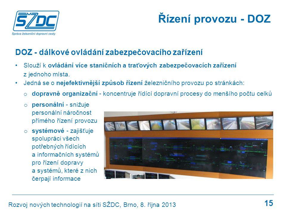 Řízení provozu - DOZ DOZ - dálkové ovládání zabezpečovacího zařízení