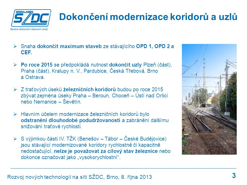 Dokončení modernizace koridorů a uzlů