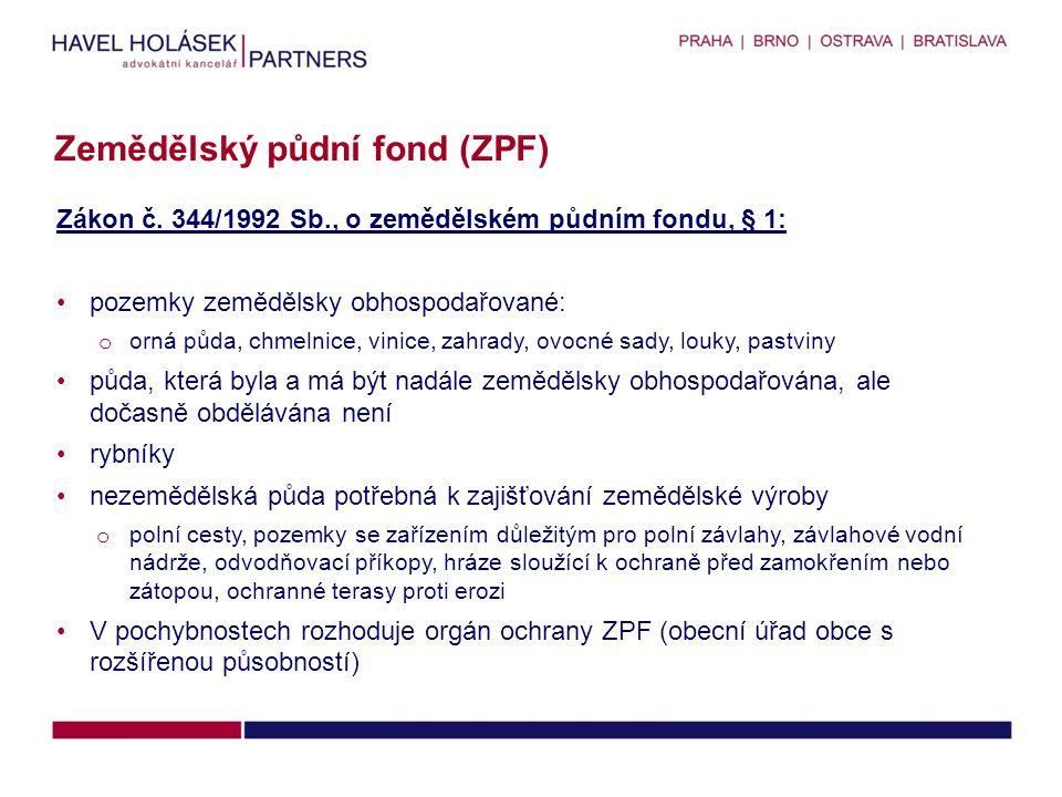 Zemědělský půdní fond (ZPF)