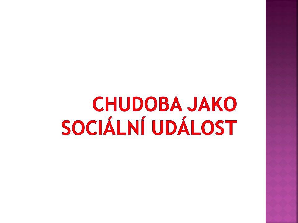 Chudoba jako sociální událost