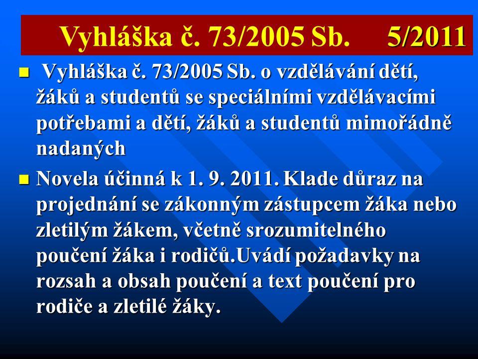 Vyhláška č. 73/2005 Sb. 5/2011