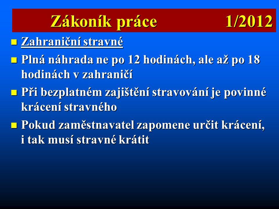 Zákoník práce 1/2012 Zahraniční stravné