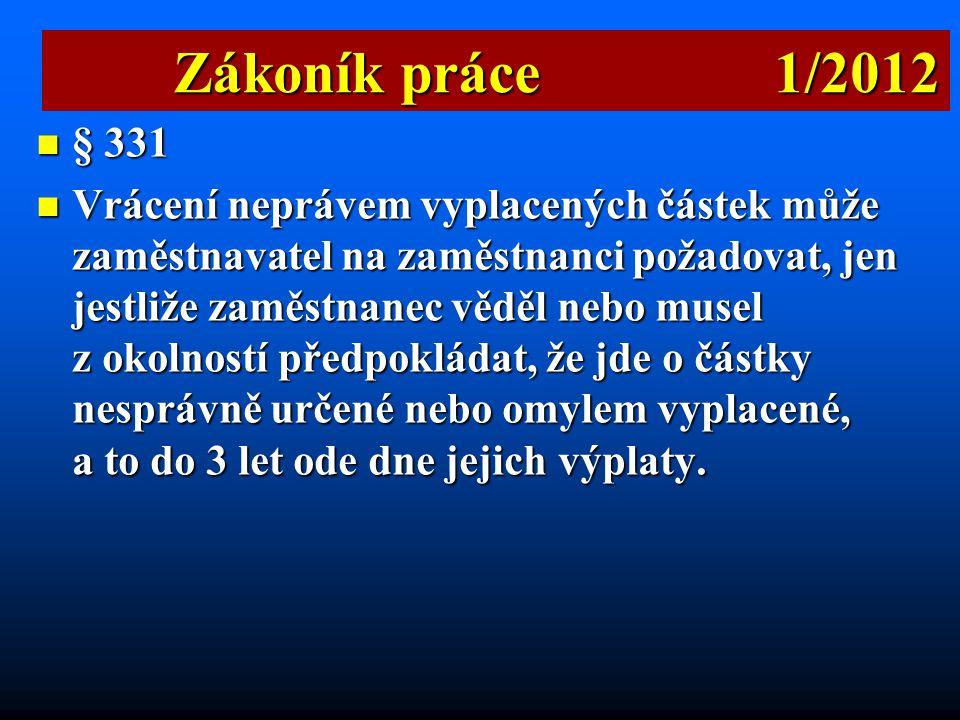 Zákoník práce 1/2012 § 331.
