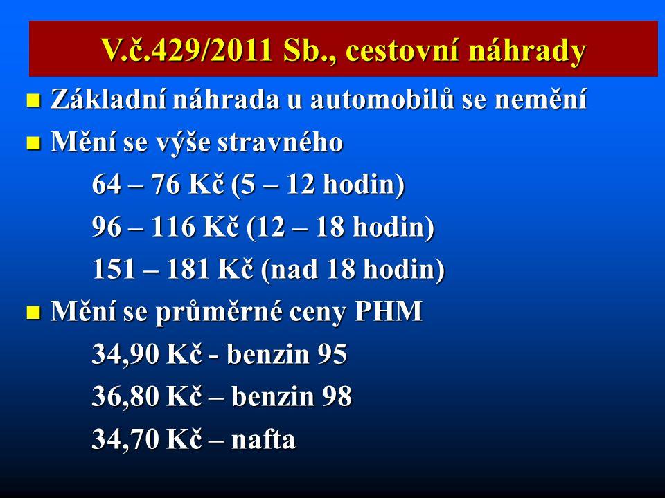 V.č.429/2011 Sb., cestovní náhrady