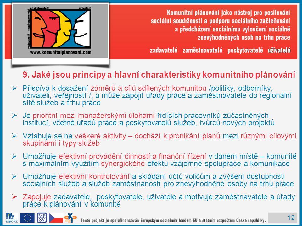 9. Jaké jsou principy a hlavní charakteristiky komunitního plánování