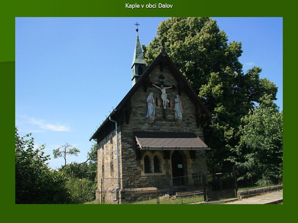 Kaple v obci Dalov