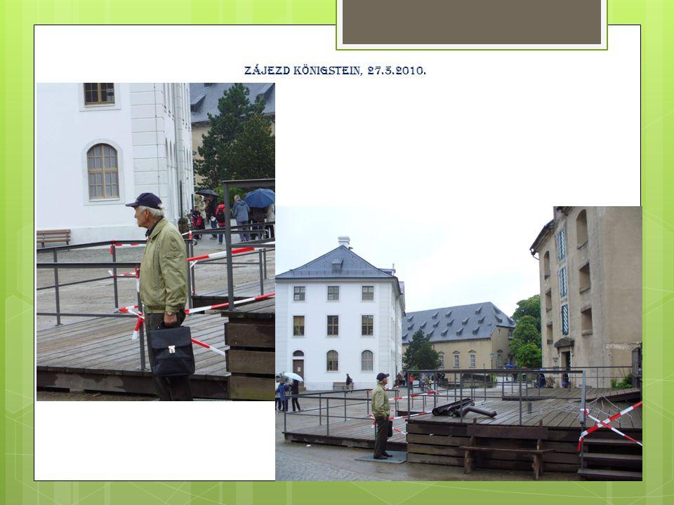 Zájezd königstein, 27.5.2010.