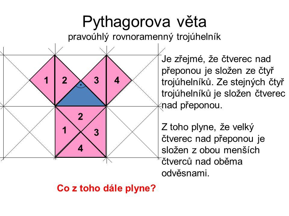 Pythagorova věta pravoúhlý rovnoramenný trojúhelník