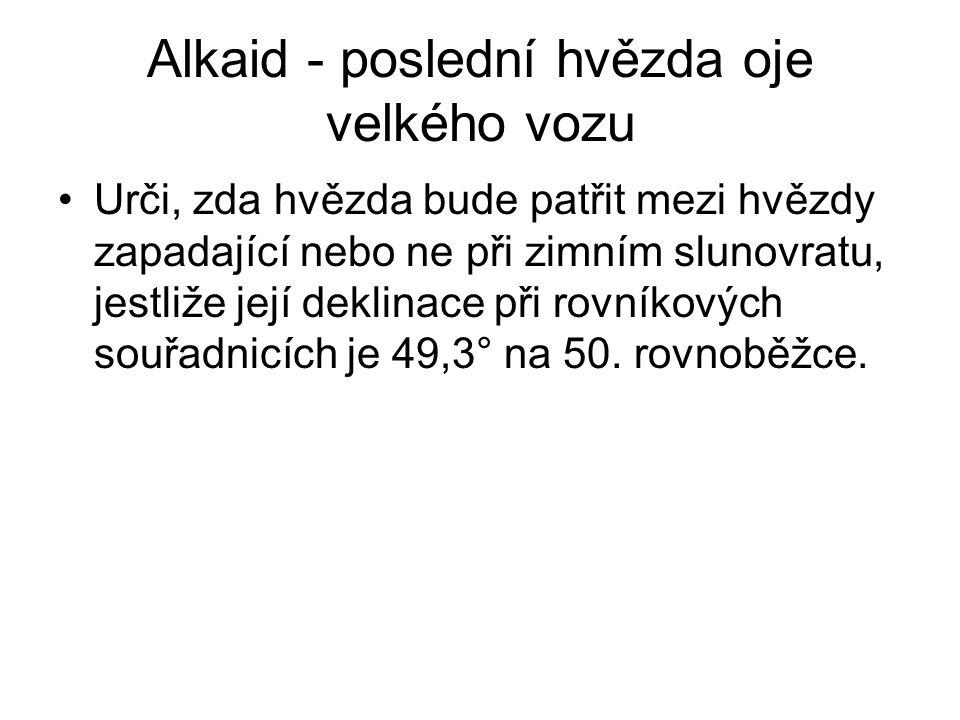 Alkaid - poslední hvězda oje velkého vozu