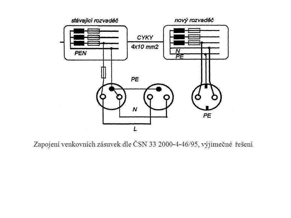 Zapojení venkovních zásuvek dle ČSN 33 2000-4-46/95, výjimečné řešení