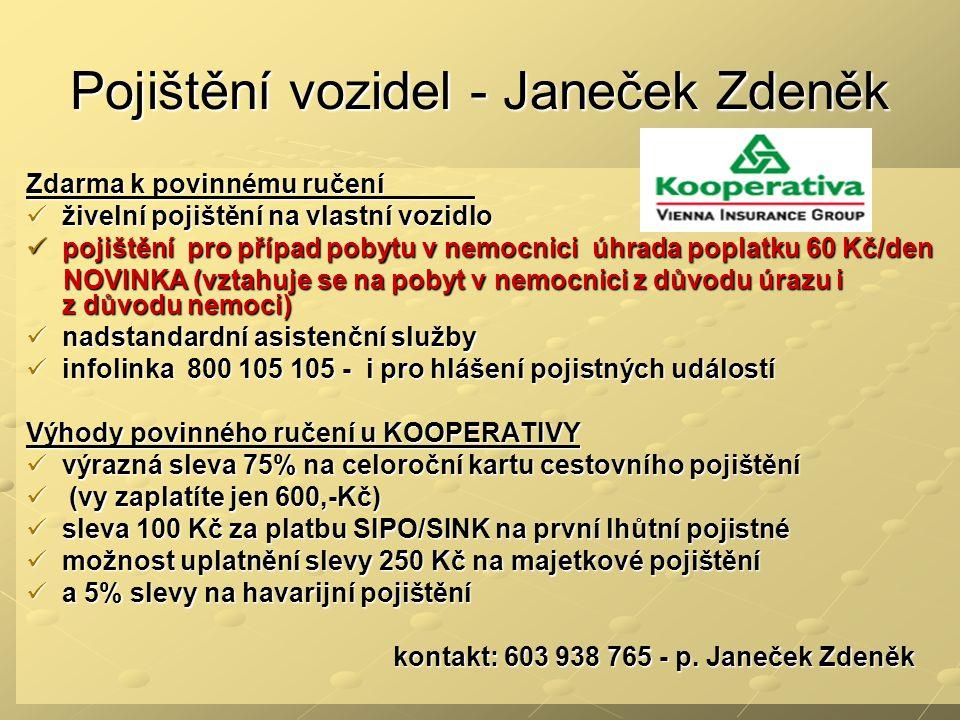 Pojištění vozidel - Janeček Zdeněk