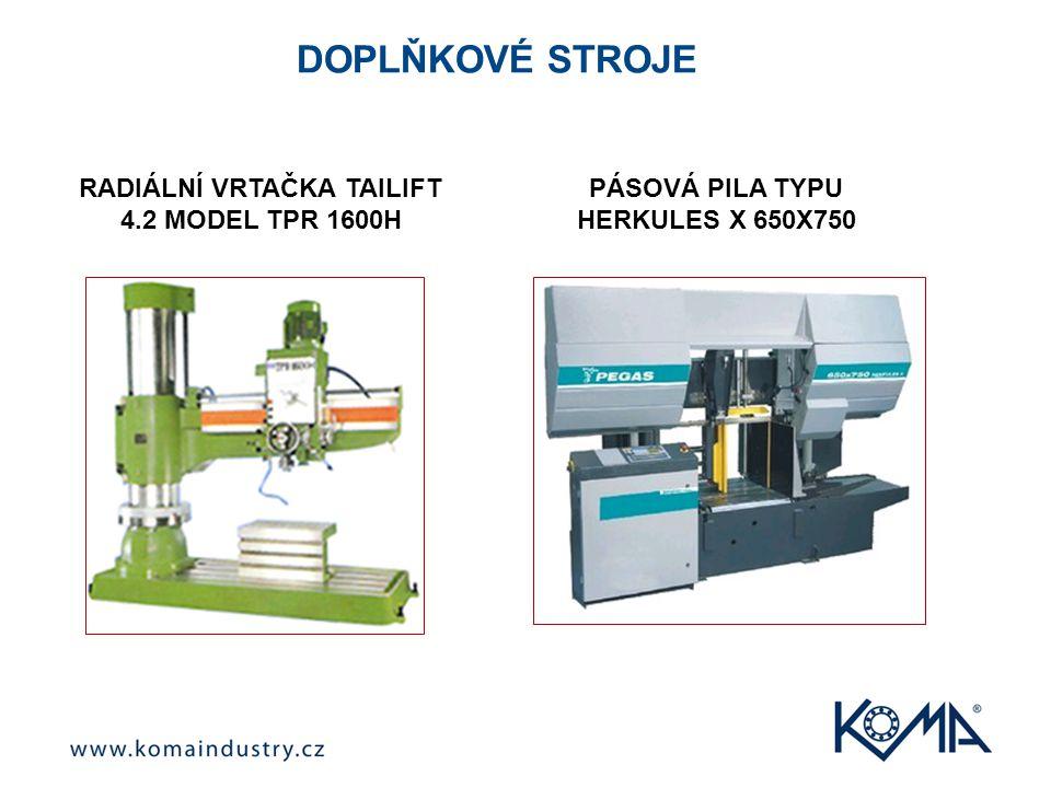 DOPLŇKOVÉ STROJE RADIÁLNÍ VRTAČKA TAILIFT 4.2 MODEL TPR 1600H