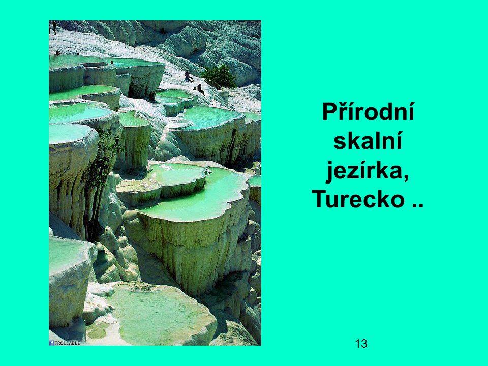 Přírodní skalní jezírka, Turecko ..